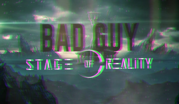 Bad Guy – New Single